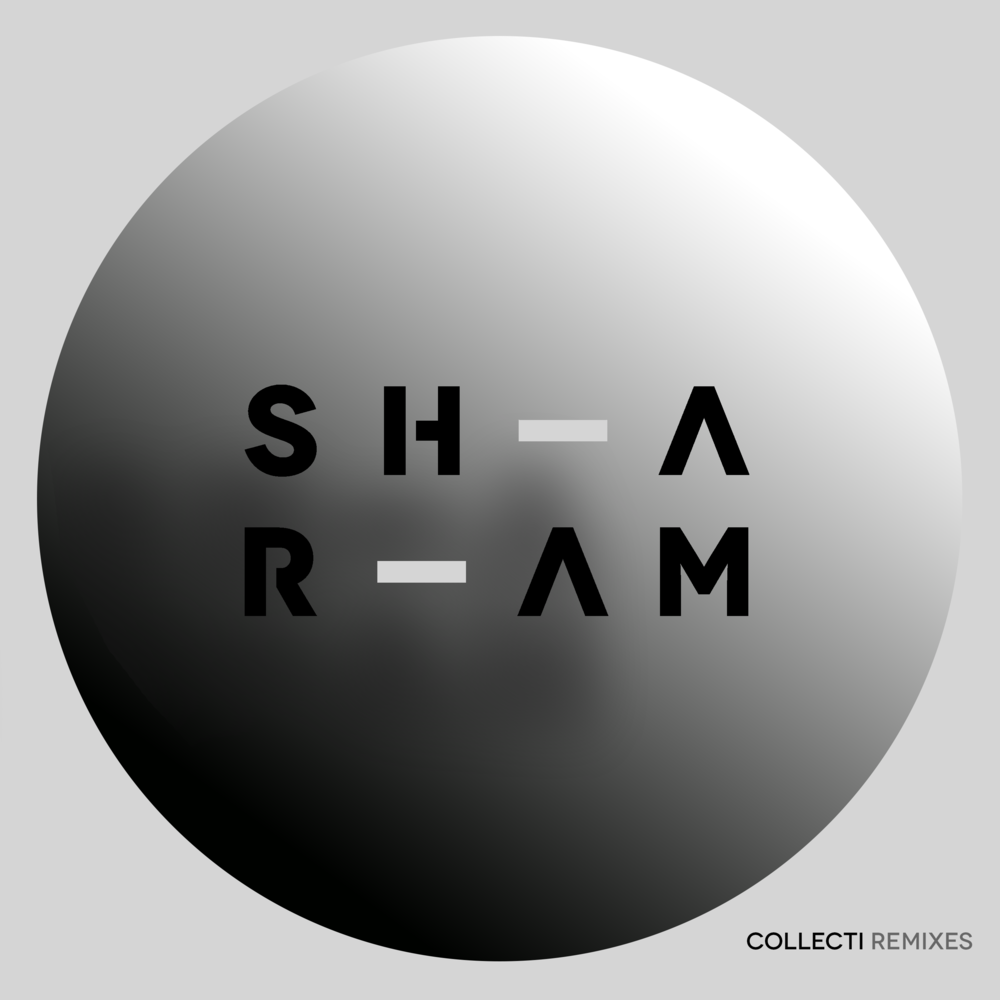 Collecti Remixes, Pt. 1 by Sharam