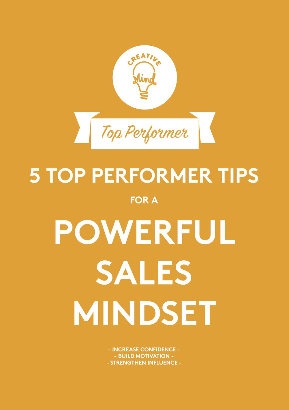 FREE DOWNLOAD: A powerful sales mindset - Increase confidenceBuild motivationStrengthen influence