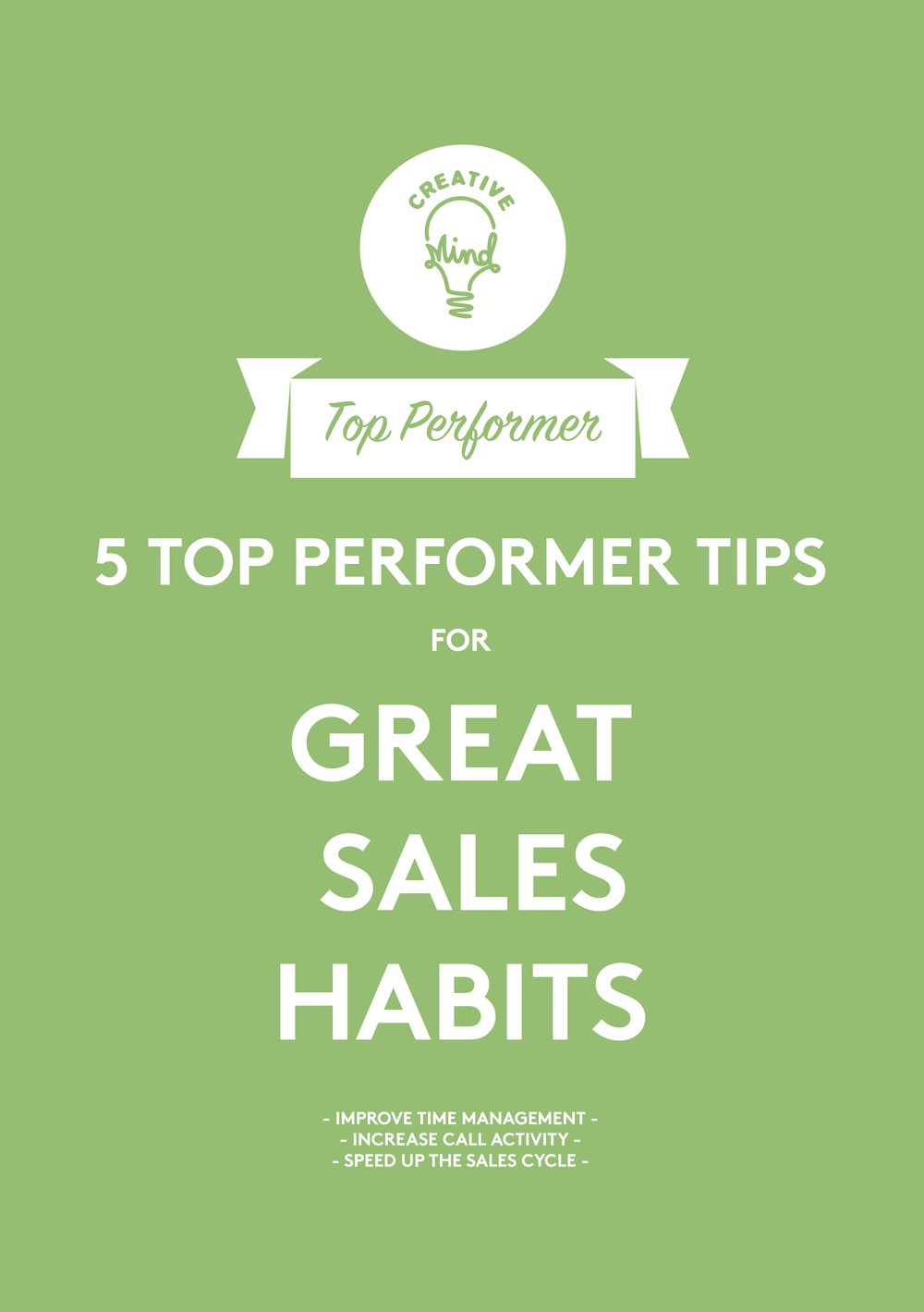 FREE DOWNLOAD:Great sales habits - Improve time managementIncrease call activitySpeed up the sales cycle