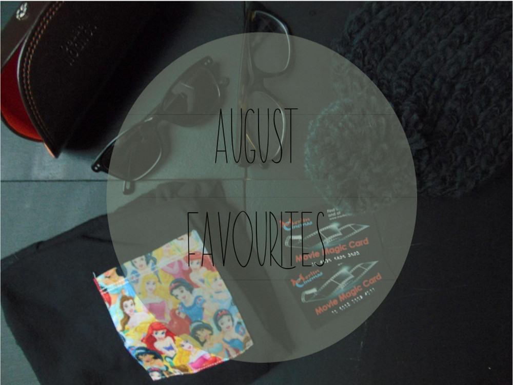 Wondering-Through-August-Favourites.JPG