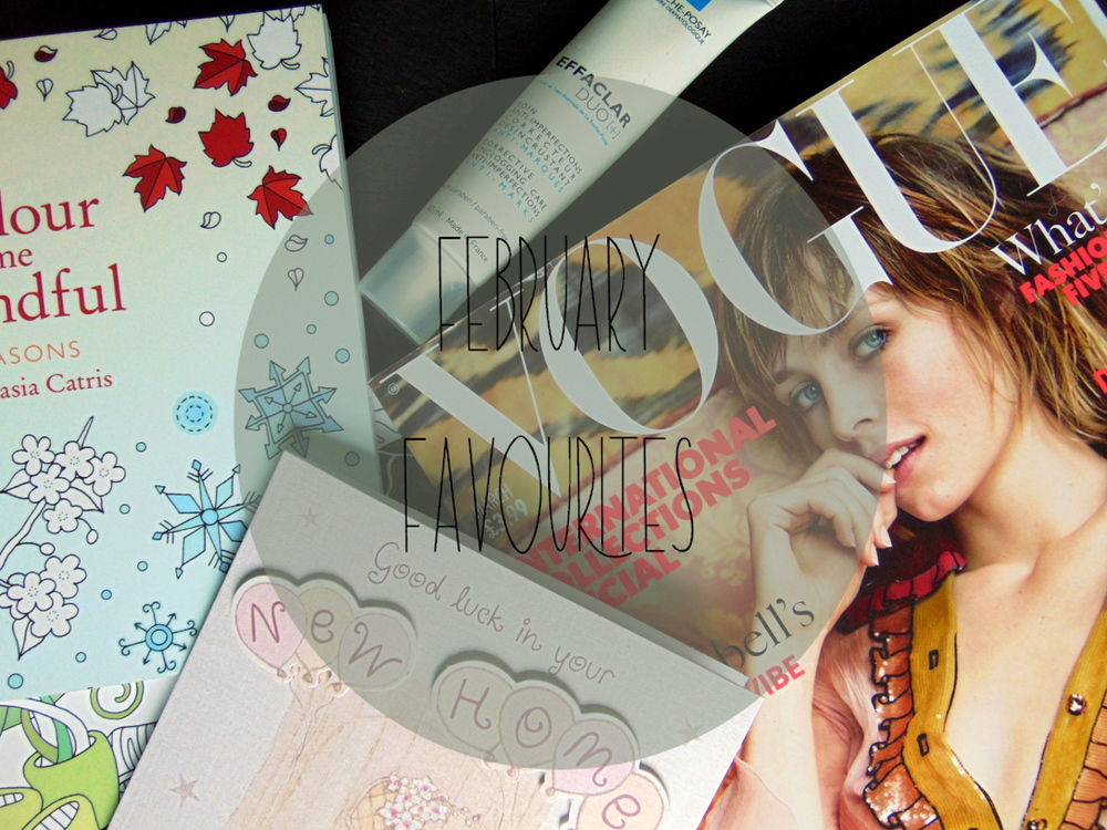Wondering-Through-February-Favourites-Colouring-Book-Vogue-Subscription-La-Roche-Posay-New-Home-Paris.JPG
