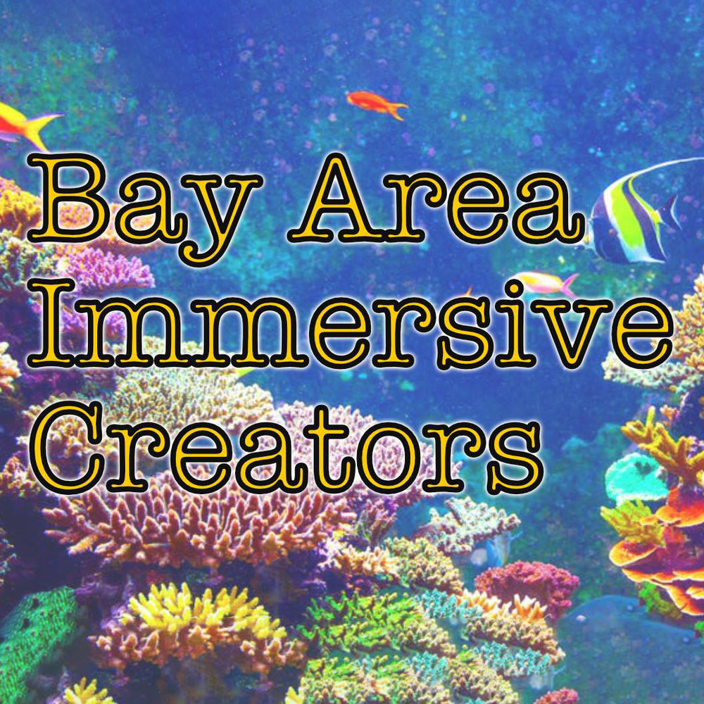 Bay Area Immersive Creators