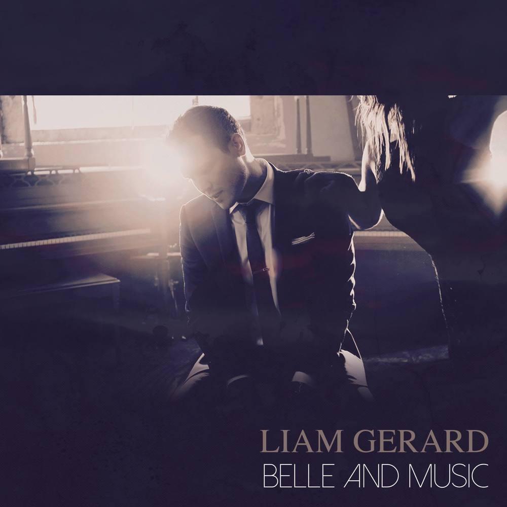 Liam Gerard - Belle and Music