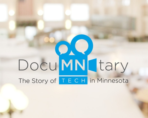 DocuMNtary - The Story of Tech in Minnesota
