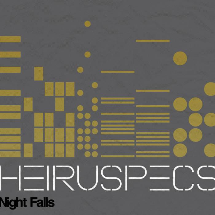 Heiruspecs - Night Falls
