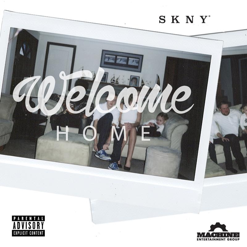 SKNY - Welcome Home