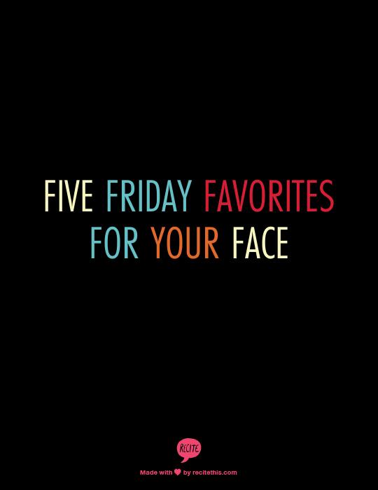 fivefridayfavorites