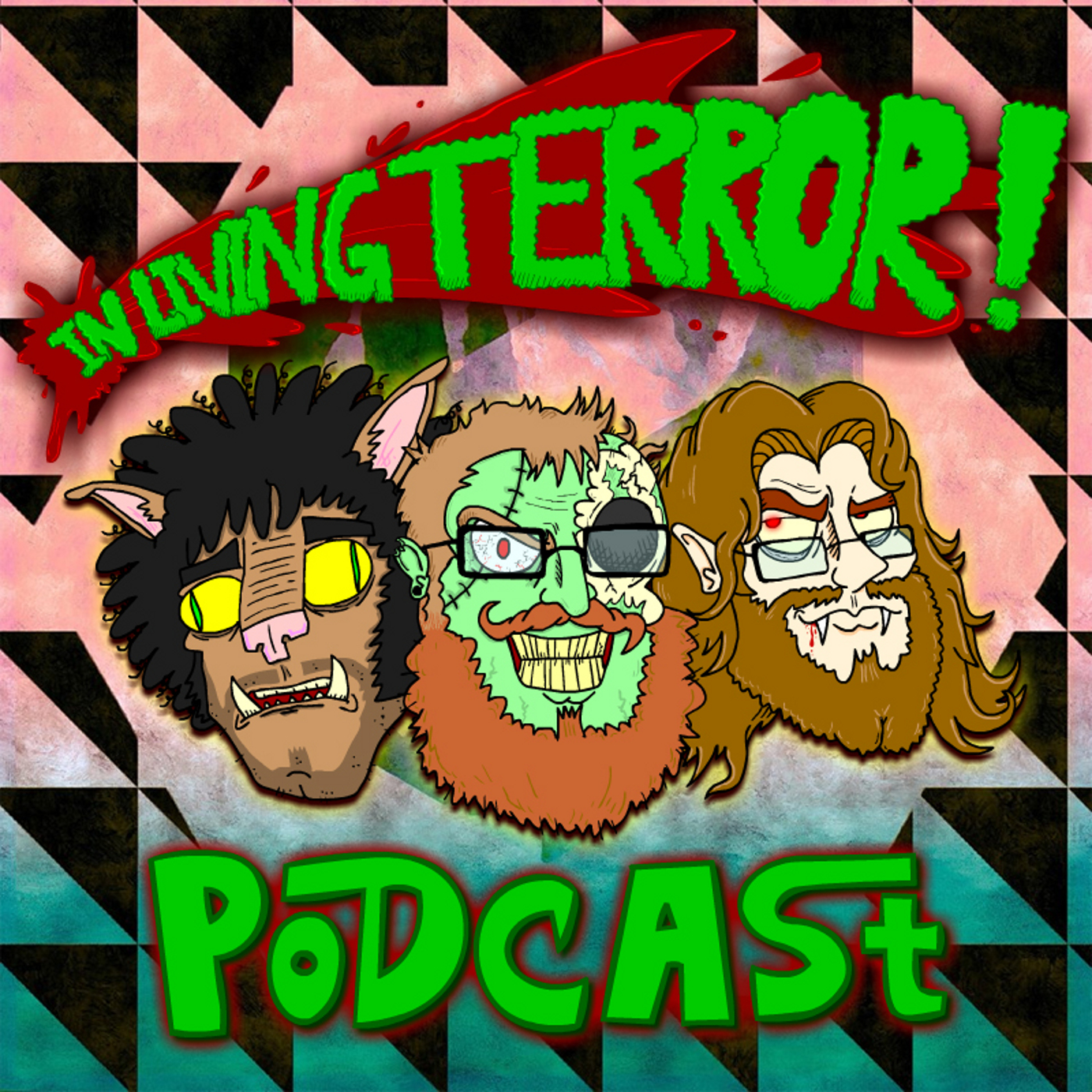PODCAST! - IN LIVING TERROR