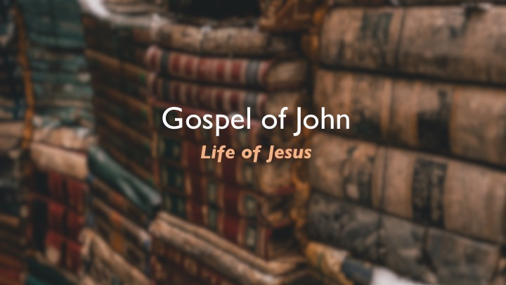 Jesus in John - week 1 - Life of a Savior.jpg
