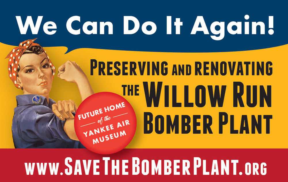 "The Save the Bomber Plant Campaign galvanized the nation, to ""save Rosie's Factory."""