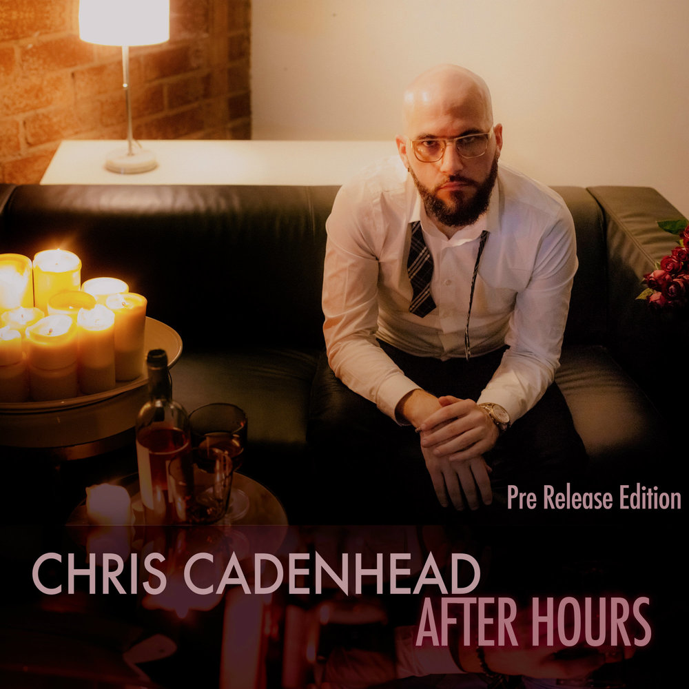 Chris Cadenhead - After Hours (Pre Release Edition) - Click the button and your download will start immediately. Just import to iTunes and add Artwork!