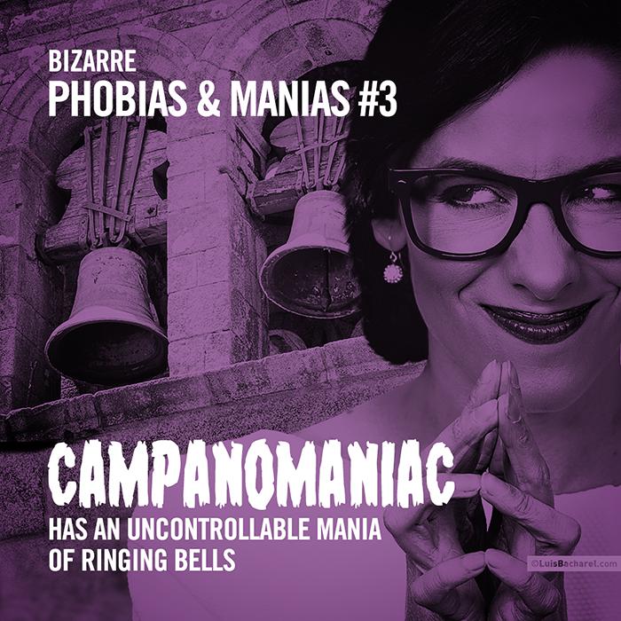 BizarrePhobias&Manias0103CAMPANOMANIAC.png