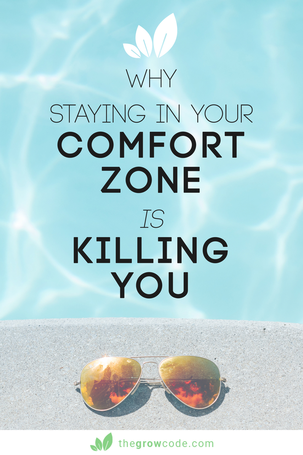 Why staying in your comfort zone is killing you