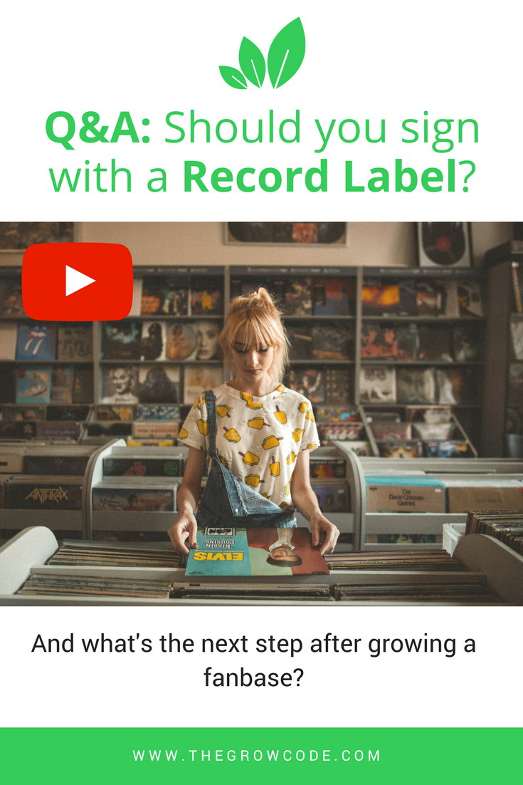 Should you sign with a record label? — The Grow Code