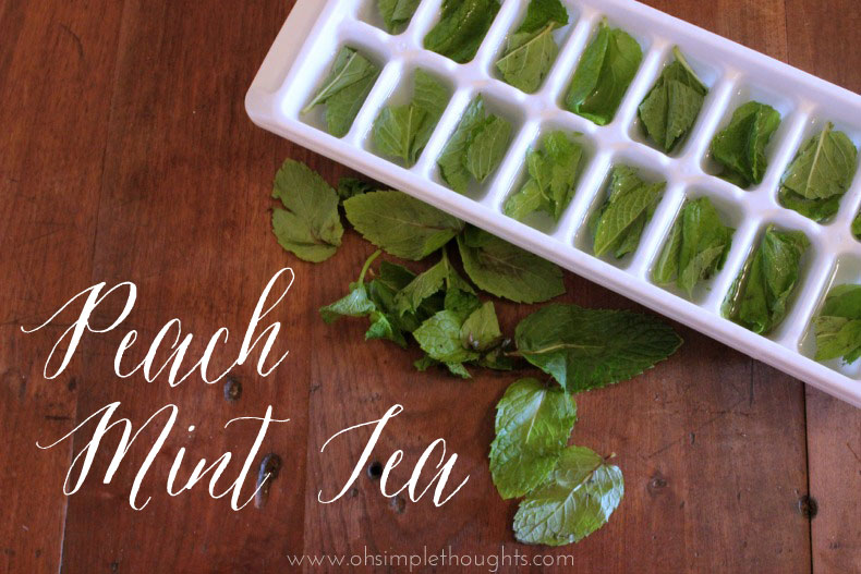 yummy and easy peach mint tea