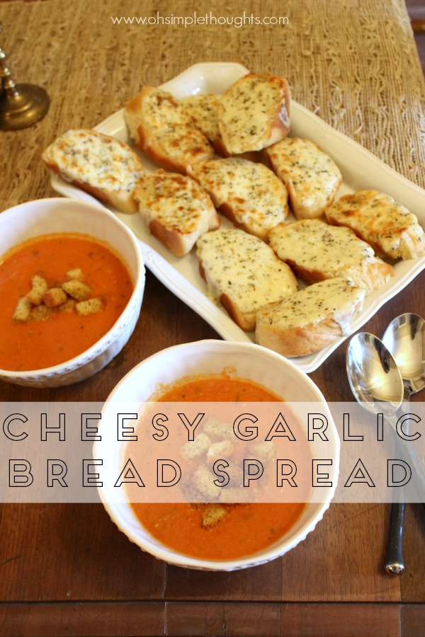 cheesy garlic bread spread, to die for buttery goodness! So popular around our house!