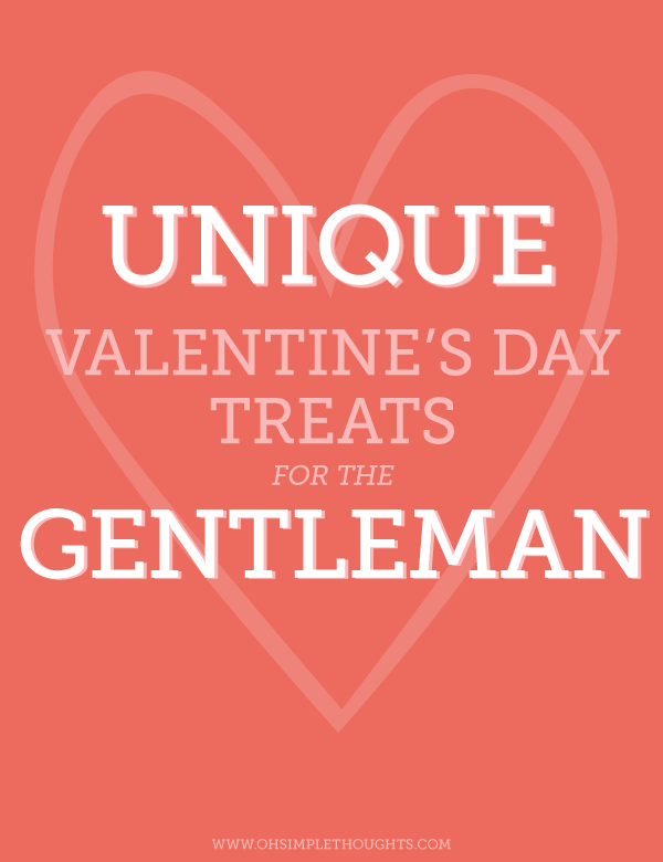 Perfect one of kind treats for your man! Love these ideas! Cannot wait to check them out!