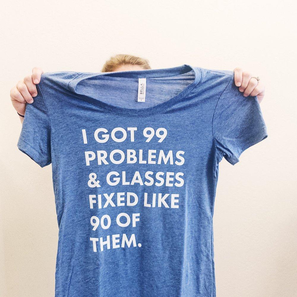 I got 99 problems and glasses solved like 90 of them.JPG