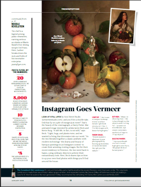 """Instagram Goes Vermeer,"" Food & Wine, January 2018."