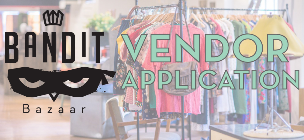 Apply to be a vendor for our holiday event Bandit Bazaar!