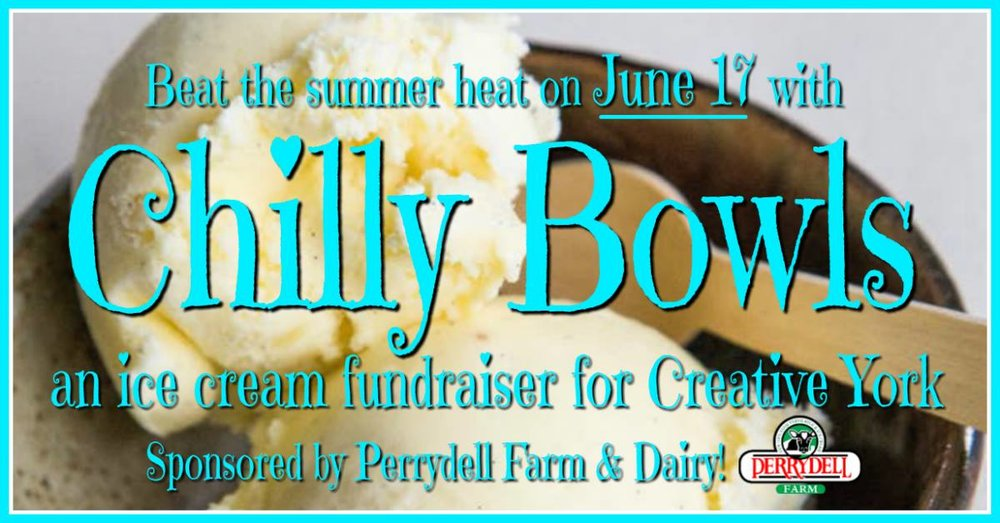 Chilly Bowls: Ice Cream Fundraiser for Creative York