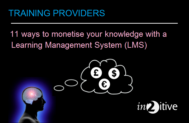 11 ways to monetise your knowledge with an LMS