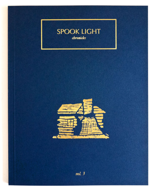 SPOOK LIGHT Vol. 3    Lara Shipley & Antone Dolezal