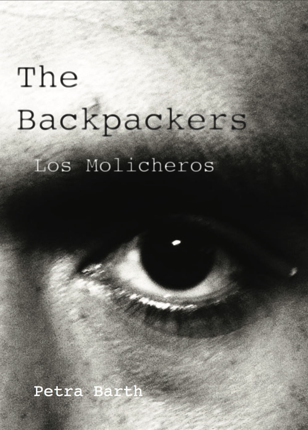 The Backpackers / Los Mochileros     Petra Barth
