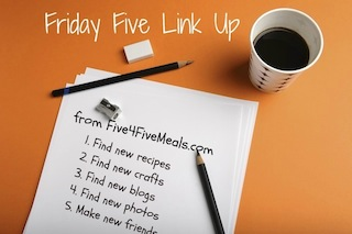 Five4FiveMeals Friday Five Link Up Party