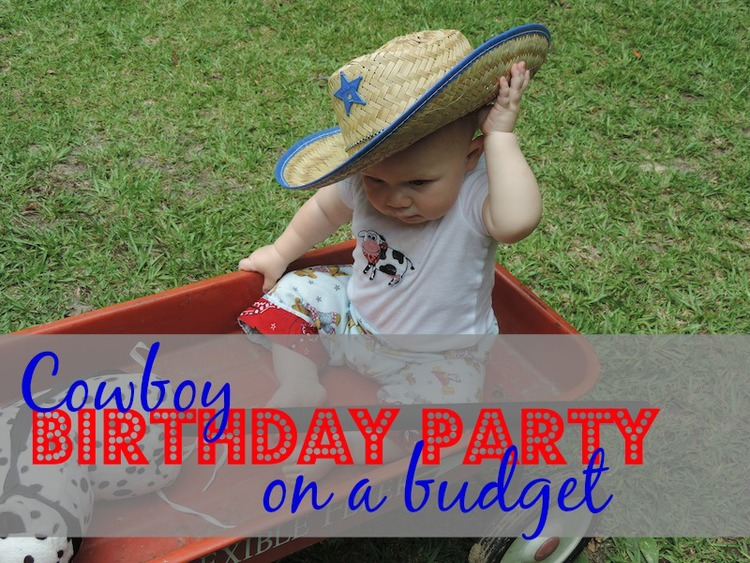 Cover Cowboy Birthday Party On A Budget
