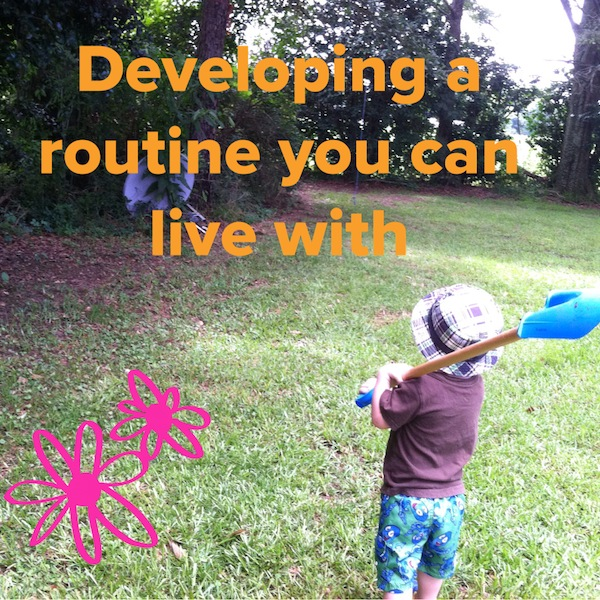 developing a routine you can live with.jpeg