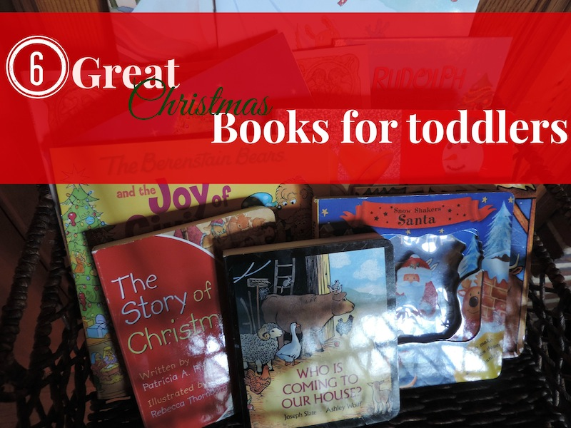 6 Great Christmas Books for toddlers.jpg
