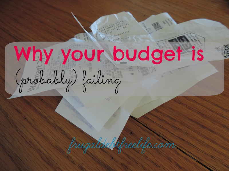 why is my budget failing