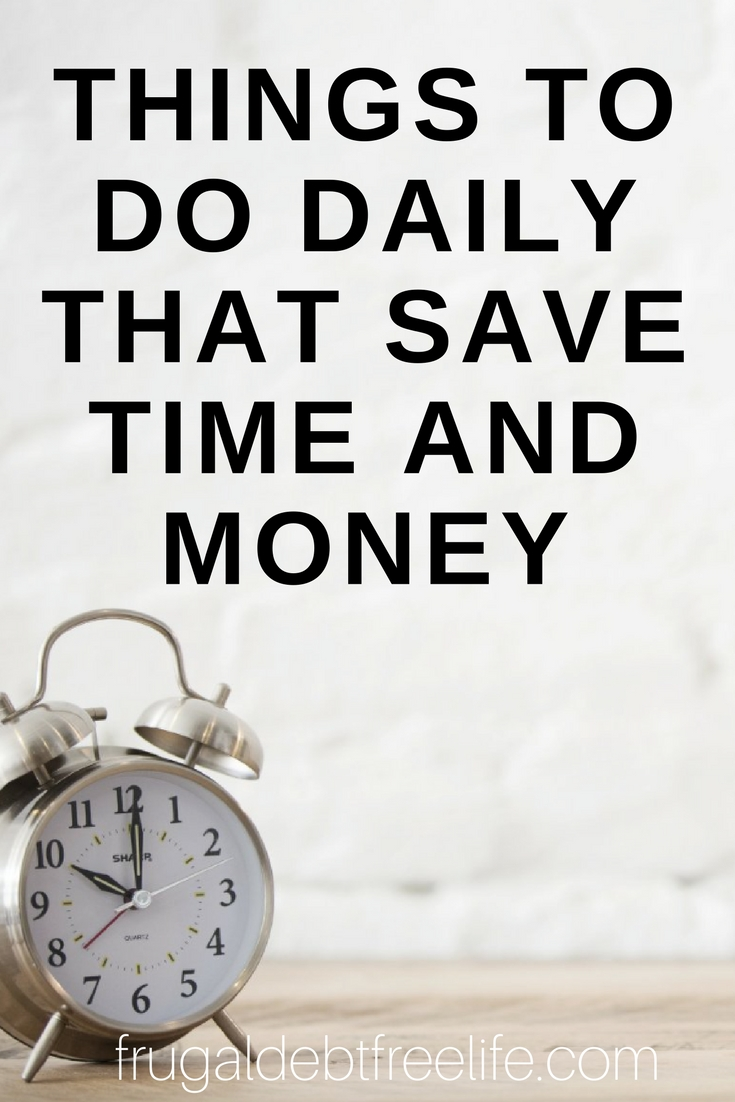 Things to do Daily That save time and money.jpg