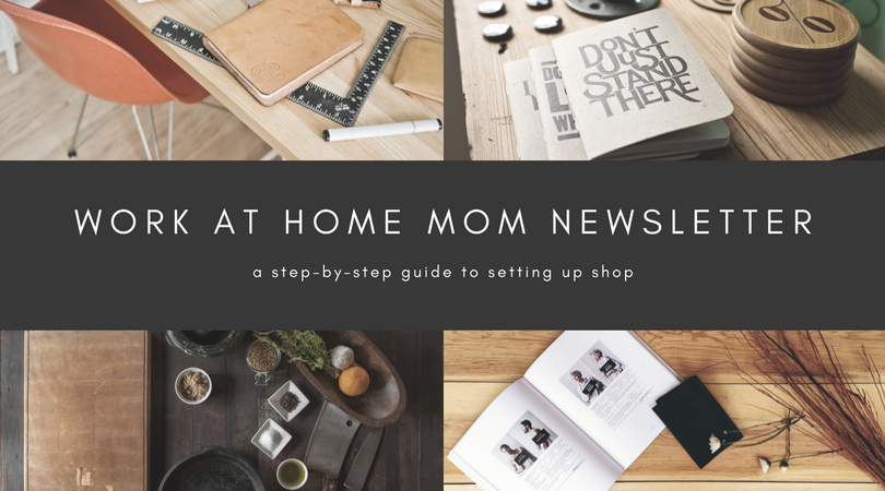 Work at Home Mom Newsletter.png