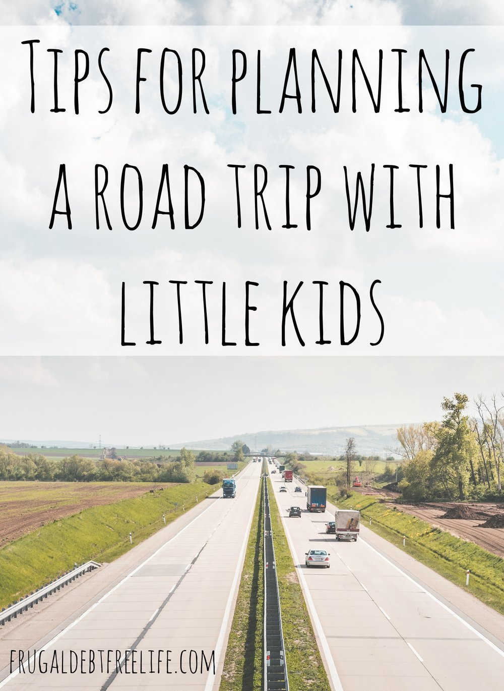 tips for planning a road trip with little kids.jpg