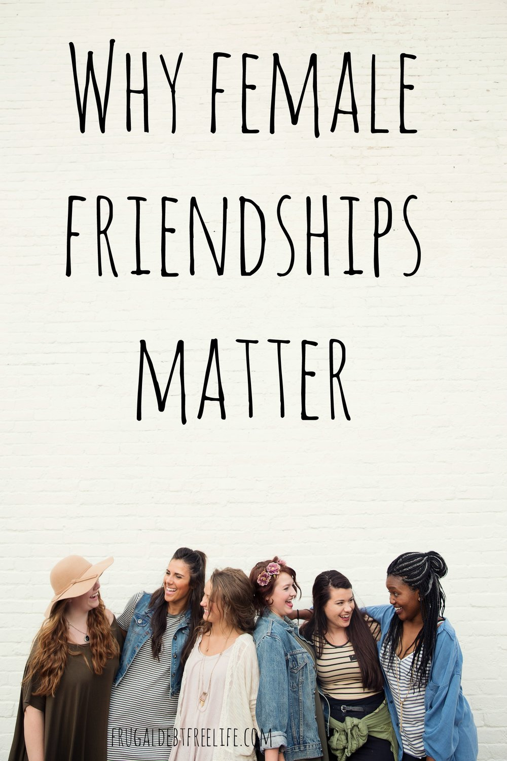 why female friendships matter.jpg