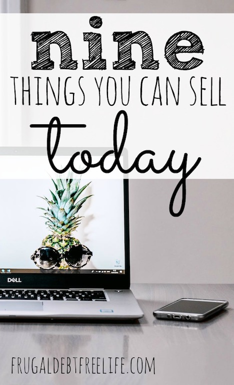 9 Things To Sell Today Items Around Your Home Worth Money Frugal Debt Free Life