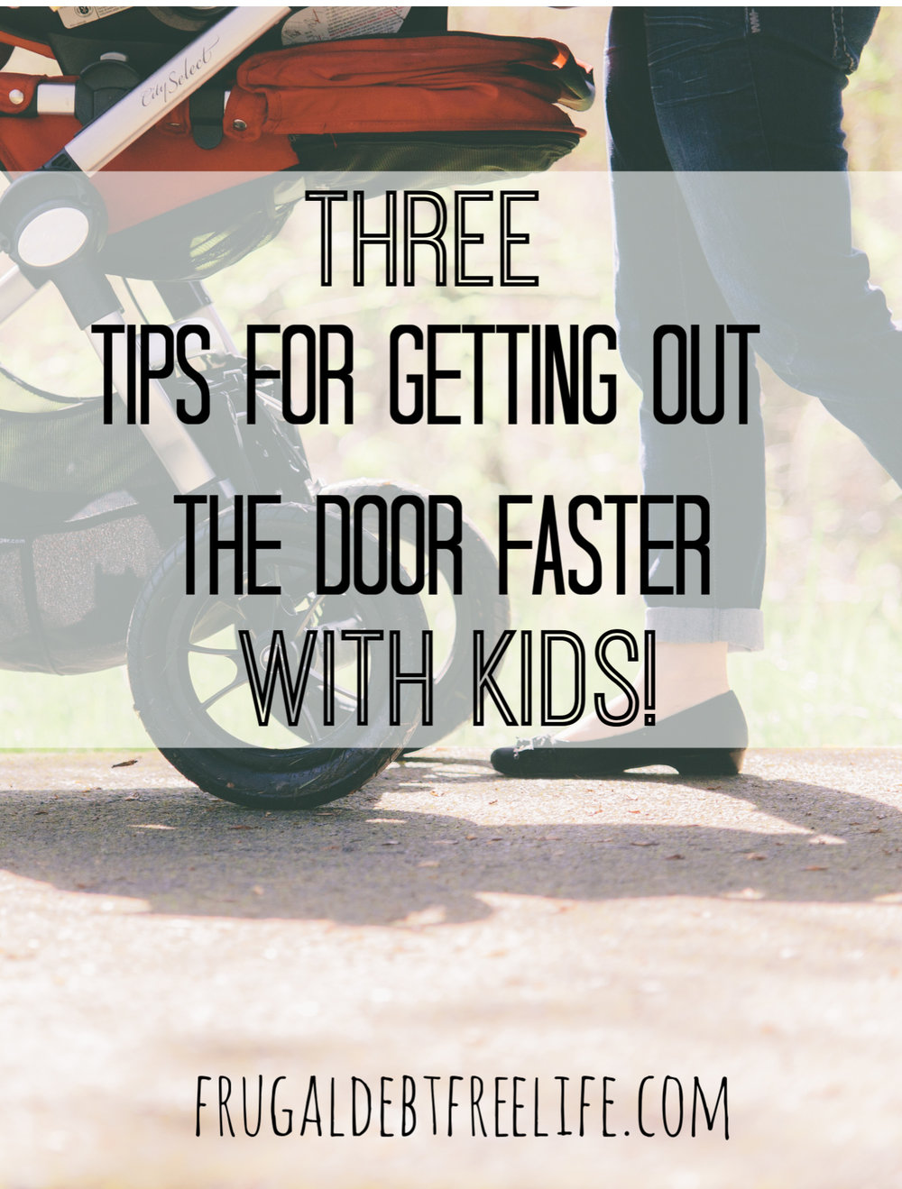 3 tips for getting out the door faster (with small children).jpg