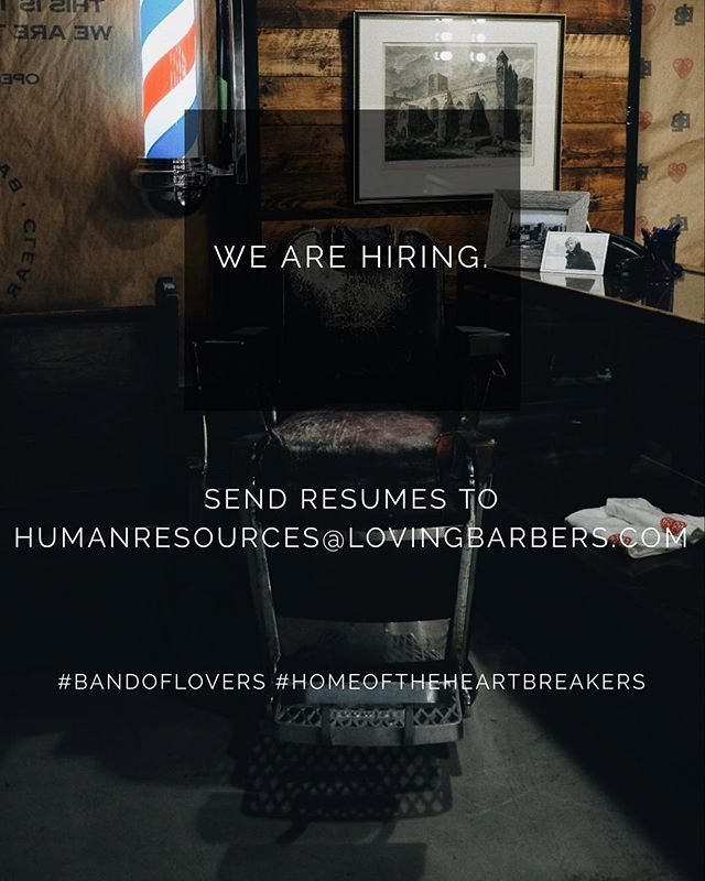 We are looking for more barbers to work with us at our new corydon location. Please send your resume to humanresources@lovingbarbers.com! thank you.