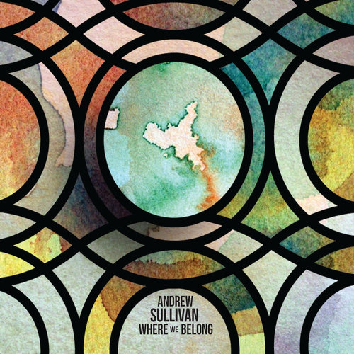Where We Belong Lyrics And Chords Andrew Sullivan Music Singer