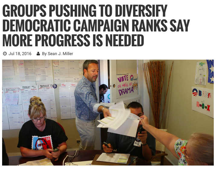 Campaigns & Election: Groups Pushing to Diversify Democratic Campaign Ranks Say More Progress Is Needed