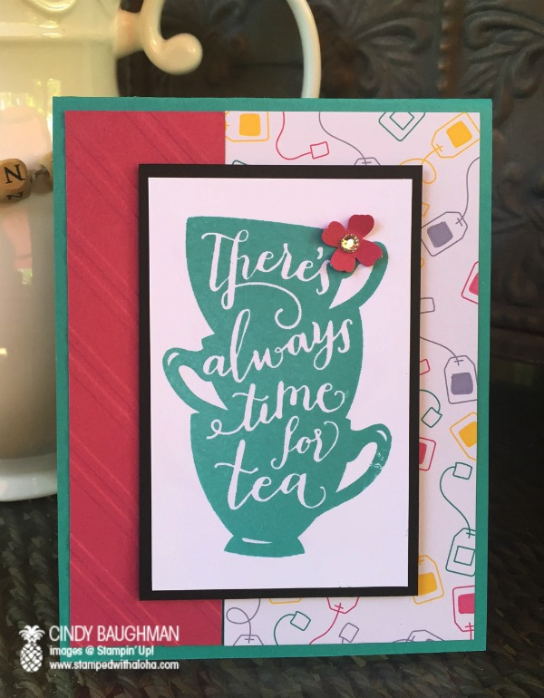 Always Time for Tea card - www.stampedwithaloha.com