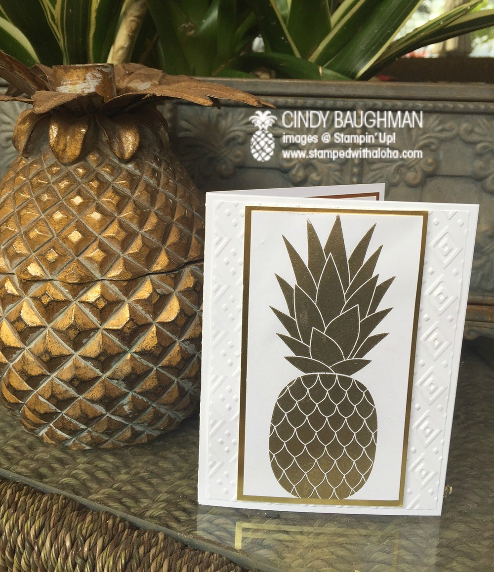 Gold Embossed Pineapple Card - www.stampedwithaloha.com