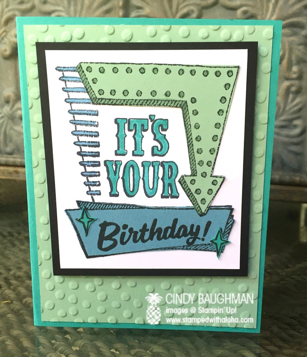Marquee Messages Birthday Card - www.stampedwithaloha.com