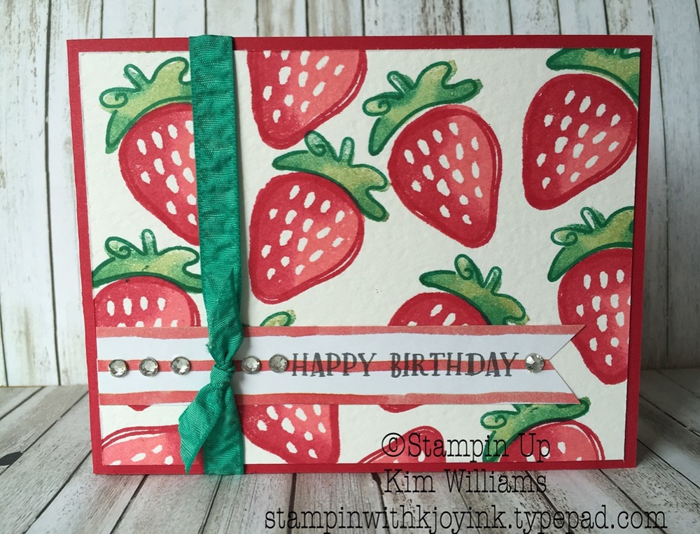 Strawberry Birthday Card created by Kim Williams - stampinwithkjoyink.typepad.com