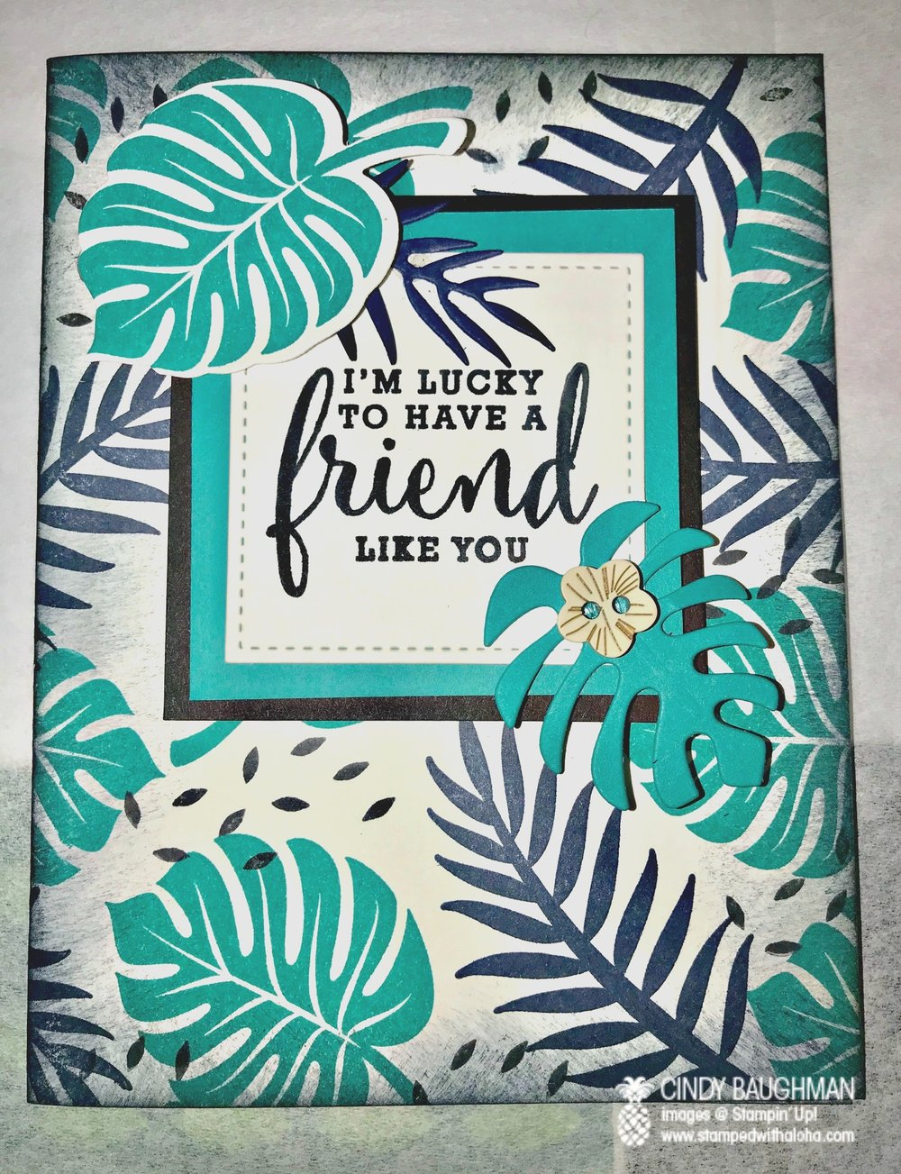 Tropical Escape Friendship Card - www.stampedwithaloha.com