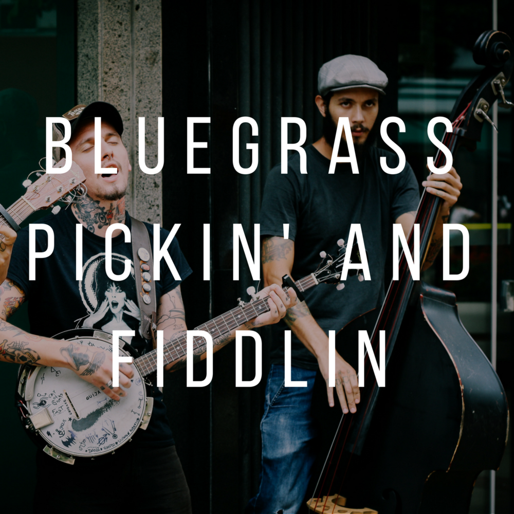 Bluegrass Pickin' and Fiddlin.