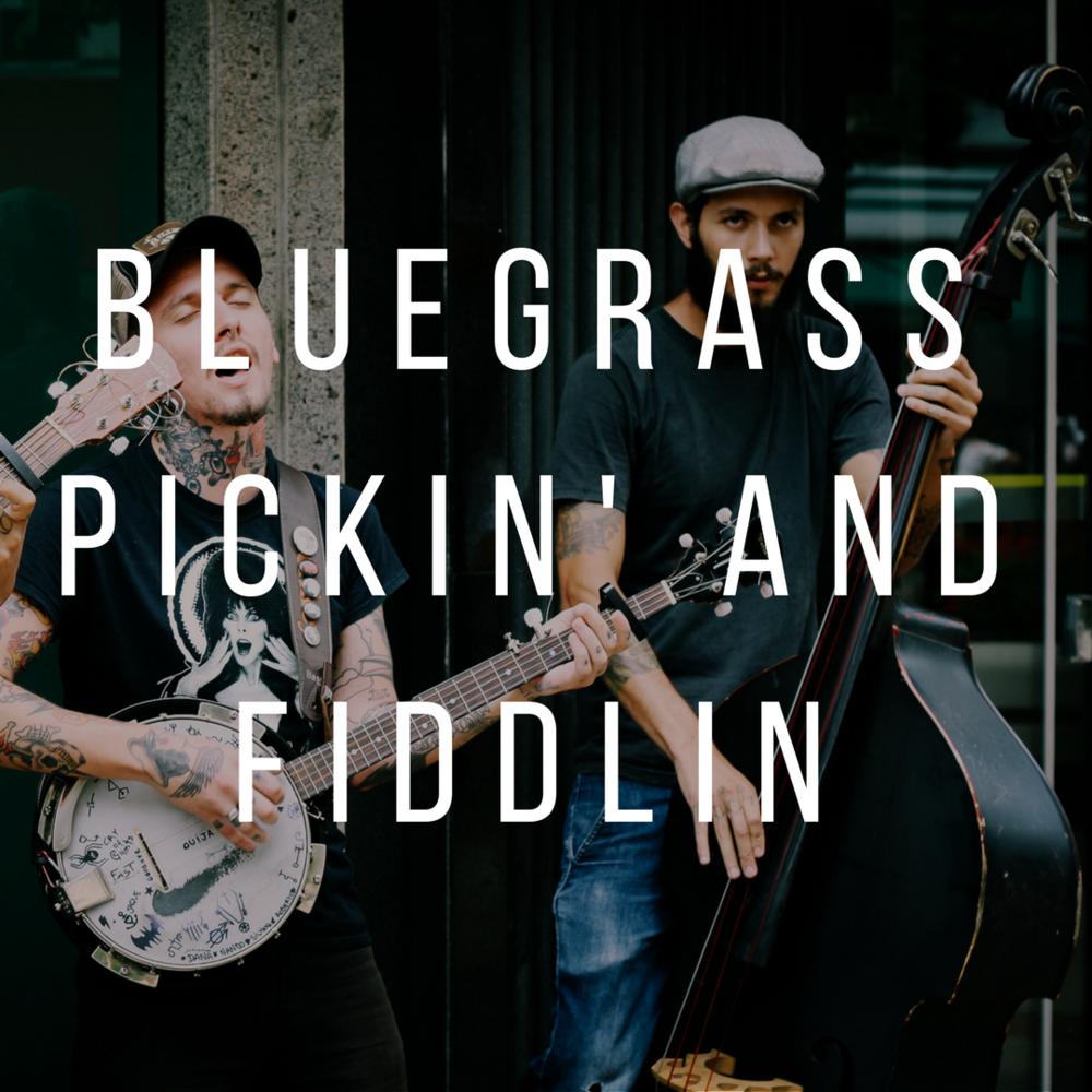 Bluegrass Pickin' and Fiddlin.