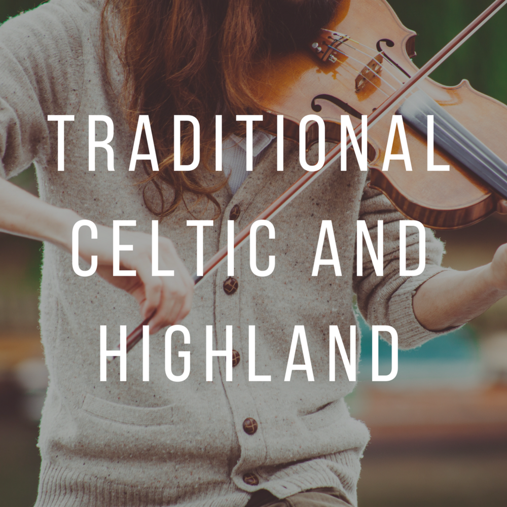 Copy of Traditional Celtic And Highland